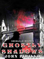 Ghostly Shadows