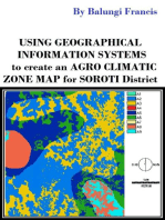 Using Geographical Information Systems to Create an Agroclimatic Zone map for Soroti District