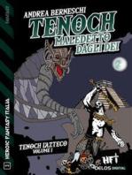 Tenoch, maledetto dagli dei