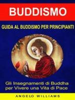 Guida Al Buddismo Per Principianti