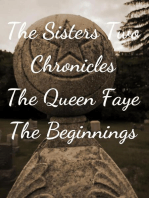 The Sisters Two:Queen Faye