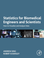 Statistics for Biomedical Engineers and Scientists: How to Visualize and Analyze Data