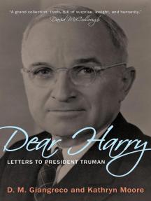 Dear Harry: Letters to President Truman