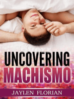 Uncovering Machismo