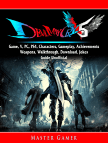 Read Devil May Cry 5 Game V Pc Ps4 Characters Gameplay Achievements Weapons Walkthrough Download Jokes Guide Unofficial Online By Master Gamer Books