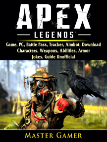 Apex Legends Game, PC, Battle Pass, Tracker, Aimbot, Download, Characters, Weapons, Abilities, Armor, Jokes, Guide Unofficial: Beat your Opponents & the Game!