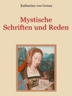 Mystische Schriften und Reden