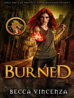 Burned (The Rebirth Series Book 3)