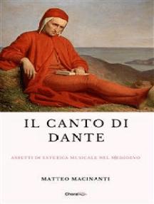 Il canto di Dante: Aspetti di estetica musicale nel Medioevo