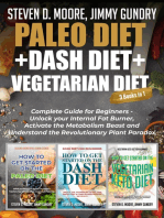 Paleo Diet + Dash Diet + Vegetarian Diet
