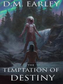 The Temptation of Destiny: Call of Destiny, #1