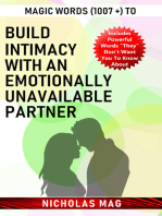 Magic Words (1007 +) to Build Intimacy with an Emotionally Unavailable Partner