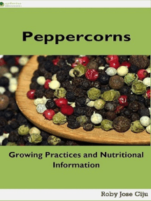 Peppercorns: Growing Practices and Nutritional Information