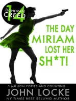 The Day Miriam Lost Her Sh*t!
