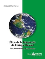 Ética de la liberación de Enrique Dussel: Ética descolonizada y transmoderna