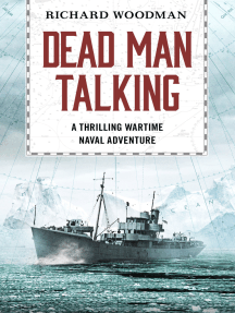 Dead Man Talking: A thrilling wartime naval adventure