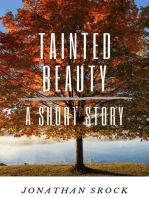Tainted Beauty, A Short Story