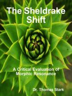 The Sheldrake Shift