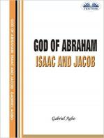 God Of Abraham, Isaac And Jacob