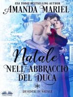 Natale Nell'Abbraccio Del Duca