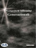 Rompere Le Infermità Generazionali