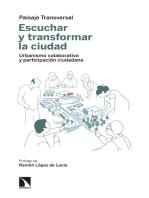Escuchar y transformar la ciudad: Urbanismo colaborativo y participación ciudadana
