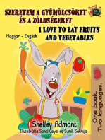 I Love to Eat Fruits and Vegetables (Hungarian English Bilingual Book)