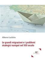 Le grandi migrazioni e i problemi strategici europei nel XXI secolo