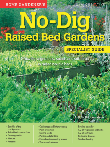 Home Gardener's No-Dig Raised Bed Gardens (UK Only): Growing vegetables, salads and soft fruit in raised no-dig beds