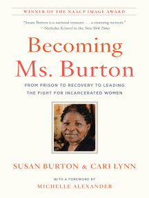 Becoming Ms. Burton: From Prison to Recovery to Leading the Fight for Incarcerated Women