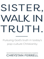 Sister Walk In Truth