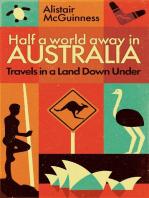 Half a World Away in Australia