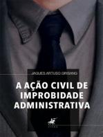 A Ação Civil de Improbidade Administrativa