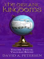 The Distant Kingdoms Volume Twelve