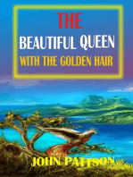 The Beautiful Queen with the Golden Hair