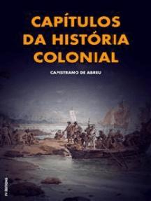 Capítulos da história colonial: Premium Ebook