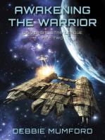 Awakening the Warrior