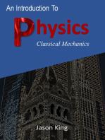 An Introduction To Physics (Classical Mechanics)