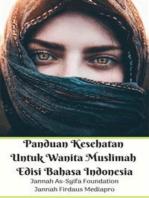 Panduan Kesehatan Untuk Wanita Muslimah Edisi Bahasa Indonesia