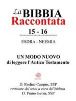 La Bibbia raccontata - Esdra-Neemia