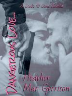 Dangerous Love (A Studs & Steel Novella, Studs & Steel #5.5)