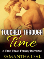 Touched through Time