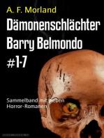 Dämonenschlächter Barry Belmondo #1-7