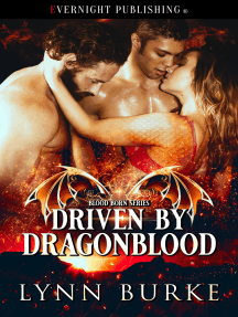 Driven by Dragonblood