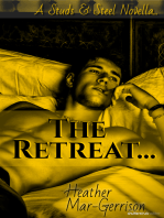 The Retreat (A Studs & Steel Novella)