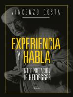 Experiencia y habla: Interpretación de Heidegger
