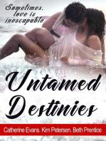 Untamed Destinies