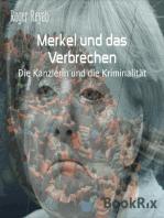 Merkel und das Verbrechen