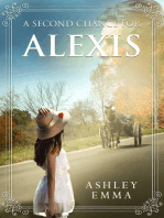 A Second Chance for Alexis (A Novelette)