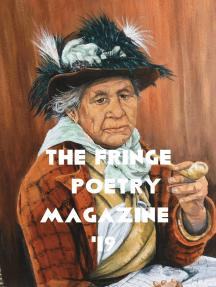 The Fringe Poetry Magazine '19